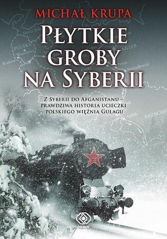 Okładka książki/ebooka Płytkie groby na Syberii
