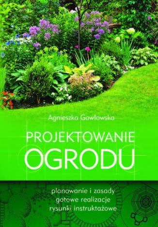 Okładka książki/ebooka Projektowanie ogrodu