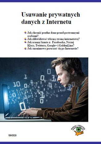 Okładka książki/ebooka Usuwanie prywatnych danych z Internetu