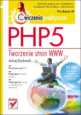 Okładka książki/ebooka PHP5. Tworzenie stron WWW. Ćwiczenia praktyczne. Wydanie III