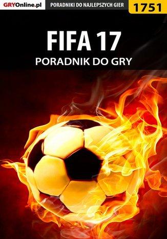 Okładka książki/ebooka FIFA 17 - poradnik do gry