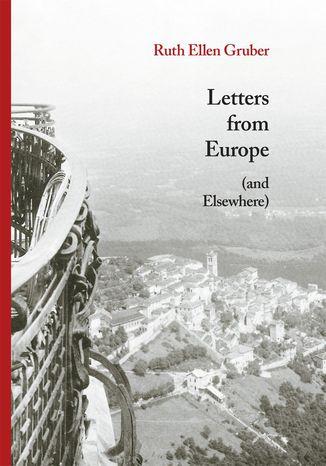 Okładka książki/ebooka Letters from Europe (and Elsewhere)