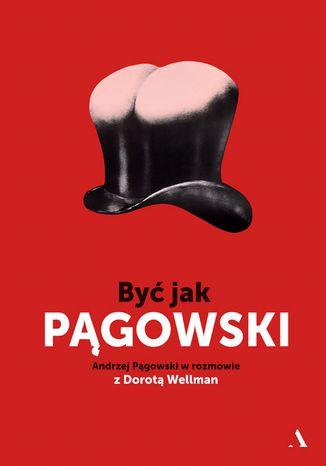 Okładka książki/ebooka Być jak Pągowski