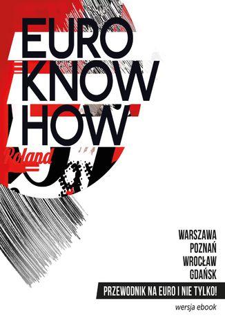 Okładka książki/ebooka Przewodnik Euro know how - wersja polska