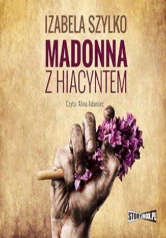 Okładka książki/ebooka Madonna z hiacyntem