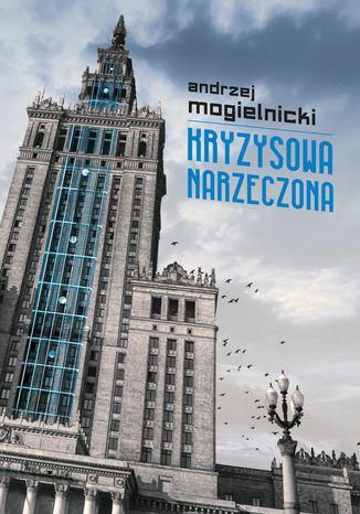 Okładka książki/ebooka Kryzysowa narzeczona