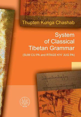 Okładka książki/ebooka System of Classical Tibetan Grammar