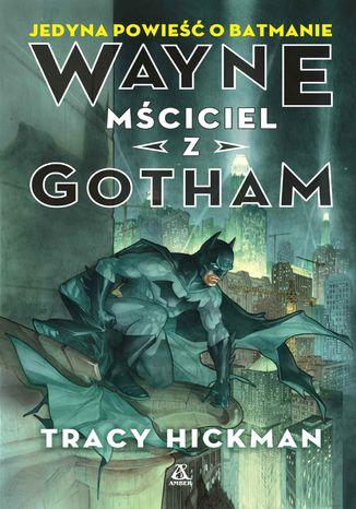 Okładka książki/ebooka Wayne mściciel z Gotham