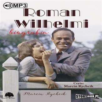 Okładka książki Roman Wilhelmi Biografia
