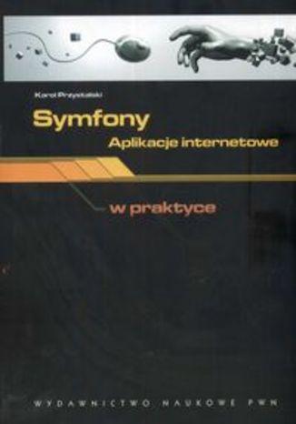 Okładka książki Symfony aplikacje internetowe w praktyce