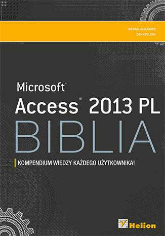 Okładka książki/ebooka Access 2013 PL. Biblia