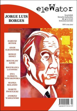 Okładka książki/ebooka eleWator 4 (2/2013) - Jorge Luis Borges
