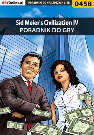 Okładka książki/ebooka Sid Meier's Civilization IV - poradnik do gry
