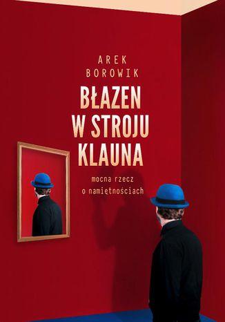 Okładka książki/ebooka Błazen w stroju klauna