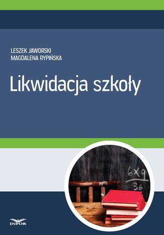 Okładka książki/ebooka Likwidacja szkoły