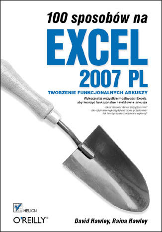 Okładka książki/ebooka 100 sposobów na Excel 2007 PL. Tworzenie funkcjonalnych arkuszy