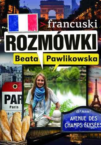 Okładka książki/ebooka Rozmówki. Francuski