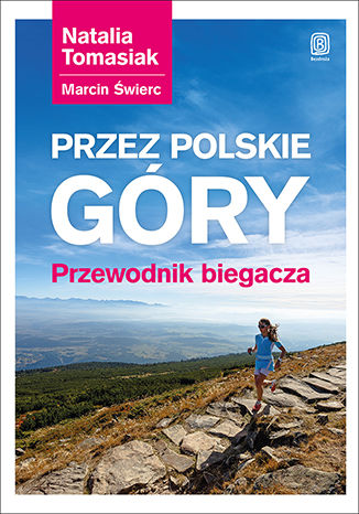 Okładka książki/ebooka Przez polskie góry. Przewodnik biegacza. Wydanie 1