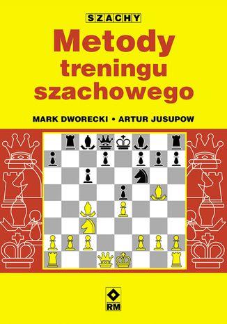 Okładka książki/ebooka Metody treningu szachowego