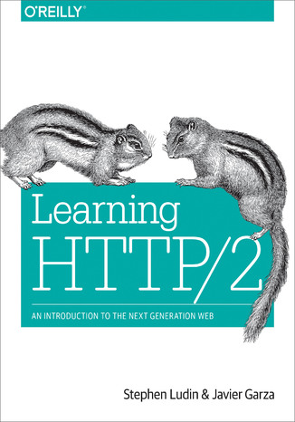 Okładka książki/ebooka Learning HTTP/2. A Practical Guide for Beginners