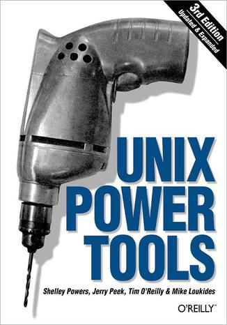 Okładka książki/ebooka Unix Power Tools. 3rd Edition