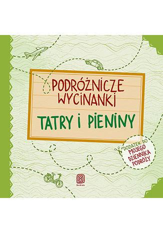 Okładka książki/ebooka Podróżnicze wycinanki. Tatry i Pieniny. Wydanie 1