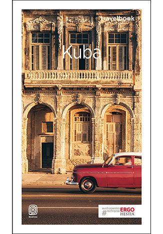 Okładka książki/ebooka Kuba. Travelbook. Wydanie 1