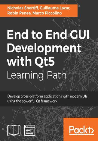 Okładka książki/ebooka End to End GUI Development with Qt5