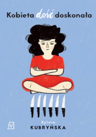 Okładka książki/ebooka Kobieta dość doskonała