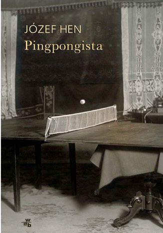 Okładka książki/ebooka Pingpongista