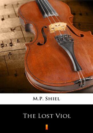 Okładka książki/ebooka The Lost Viol