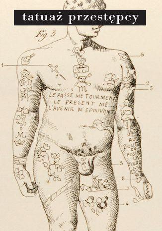 Okładka książki/ebooka Tatuaż przestępcy