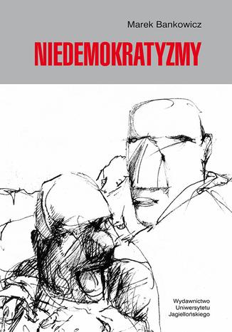 Okładka książki/ebooka Niedemokratyzmy