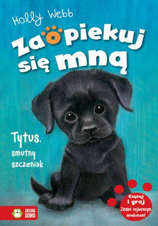 Okładka książki/ebooka Tytus, smutny szczeniak. Tom 36