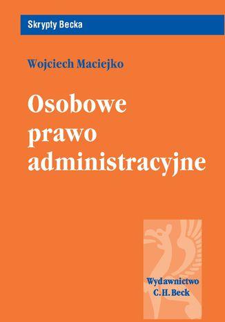 Okładka książki/ebooka Osobowe prawo administracyjne