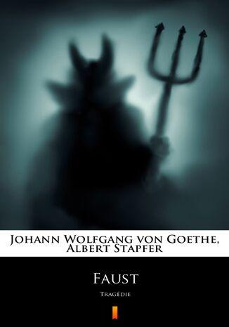 Okładka książki/ebooka Faust. Tragédie