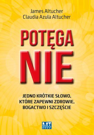 Okładka książki/ebooka Potęga Nie