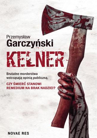 Okładka książki/ebooka Kelner