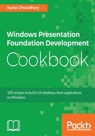 Okładka książki/ebooka Windows Presentation Foundation Development Cookbook