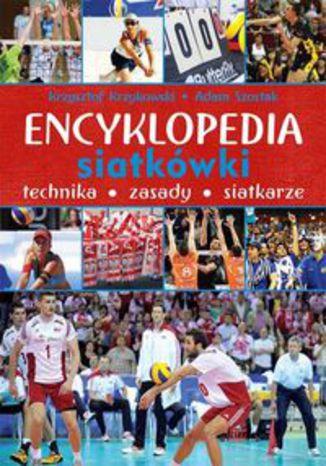 Okładka książki/ebooka Encyklopedia siatkówki. Technika zasady siatkarze
