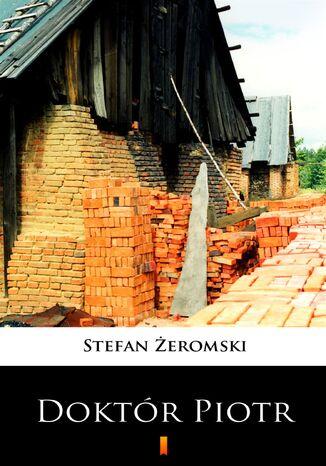 Okładka książki/ebooka Doktór Piotr