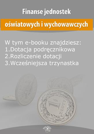 Okładka książki/ebooka Finanse jednostek oświatowych i wychowawczych, wydanie listopad 2014 r