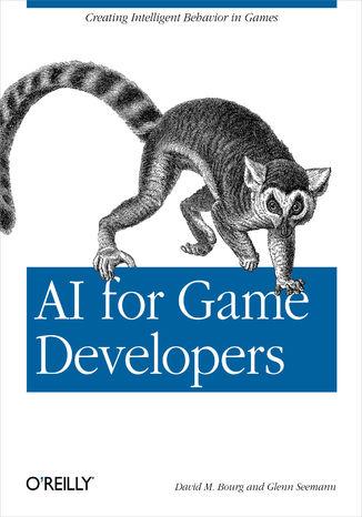 Okładka książki/ebooka AI for Game Developers. Creating Intelligent Behavior in Games