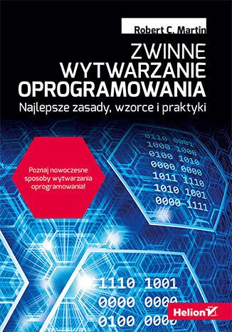 Okładka książki Zwinne wytwarzanie oprogramowania. Najlepsze zasady, wzorce i praktyki