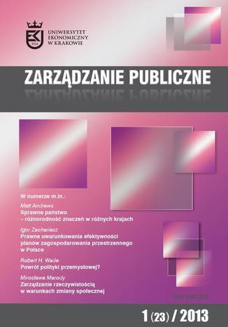 Okładka książki/ebooka Zarządzanie Publiczne nr 1(23)/2013 - I. Zachariasz: Prawne uwarunkowania efektywności planów zagospodarowania przestrzennego w Polsce