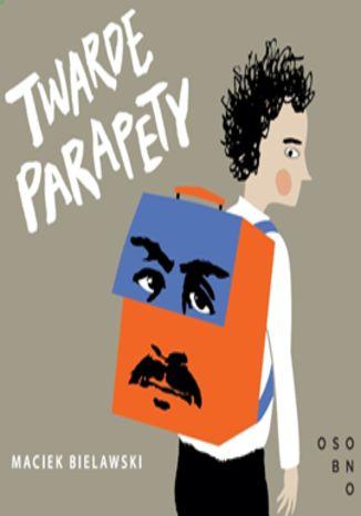 Okładka książki/ebooka Twarde parapety