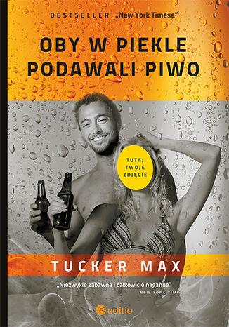 Okładka książki Oby w piekle podawali piwo