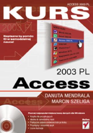 Okładka książki/ebooka Access 2003 PL. Kurs