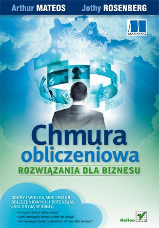 Okładka książki/ebooka Chmura obliczeniowa. Rozwiązania dla biznesu