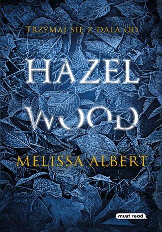 Okładka książki/ebooka Hazel Wood